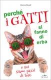 Perchè i Gatti si Fanno di Erba — Libro
