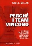 Perchè i Team Vincono  - Libro