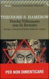 Perché l'Olocausto non fu Fermato — Libro