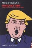 Perchè Vince Trump - Libro