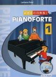 Percorsi di Pianoforte 1 - Libro +CD