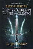 Percy Jackson e gli dei dell'Olimpo - Il libro segreto  - Libro