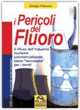 I pericoli del fluoro