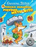Pericolo Giurassico: Piovono Meteoriti - Libro
