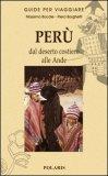 PERU' - Dal Deserto Costiero alle Ande