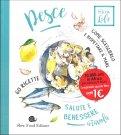 Pesce: salute e benessere a tavola - Libro