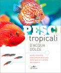 Pesci Tropicali d'Acqua Dolce — Libro