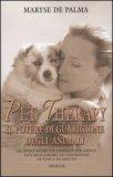 Pet Therapy - Il Potere di Guarigione degli Animali — Libro
