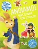 Peter Coniglio - Andiamo! Una Storia con Sticker - Libro