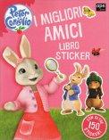 Peter Coniglio - I Migliori Amici - Stickers - Libro