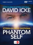 Phantom Self - Schiavi di un Sé Fantasma - DVD