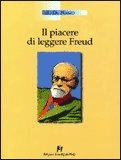 Il Piacere di Leggere Freud — Libro