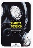 Pianeta Tossico  - Libro