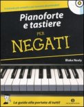 Pianoforte e Tastiere per Negati + CD Audio