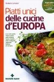 Piatti Unici delle Cucine d'Europa  - Libro