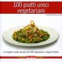 100 Piatti Unici Vegetariani  - Libro
