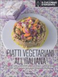Piatti Vegetariani all'Italiana  - Libro