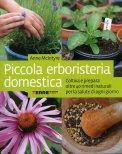 Piccola Erboristeria Domestica  - Libro