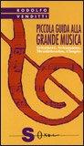 Piccola Guida alla Grande Musica - Vol. 2