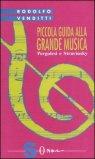 Piccola Guida alla Grande Musica - Vol. 8