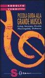 Piccola Guida alla Grande Musica - Vol. 6