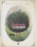 Piccola Guida per Ecoschiappe - Libro