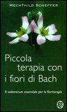 Piccola Terapia con i Fiori di Bach