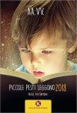 Piccole Pesti Leggono 2018 — Libro