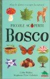 Piccole Scoperte - Bosco — Libro
