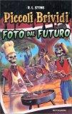Piccoli Brividi - Foto dal Futuro - Libro