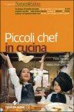 Piccoli Chef in Cucina