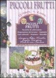 Piccoli Frutti - Tecniche di Coltivazione