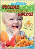 Piccoli Vegetariani Golosi — Libro