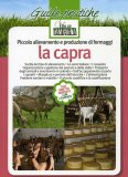 Piccolo Allevamento e Produzione di Formaggi - La Capra  - Libro