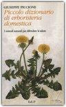 Piccolo dizionario di erboristeria domestica