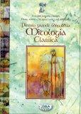 Piccolo Grande Libro della Mitologia Classica  - Libro