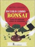 Piccolo Libro dei Bonsai - Libro