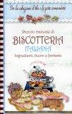 Piccolo Manuale di Biscotteria Italiana  - Libro