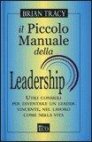 Il piccolo manuale della leadership