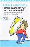 Piccolo Manuale per Persone Vulnerabili - Libro