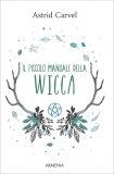 Il Piccolo Manuale della Wicca - Libro
