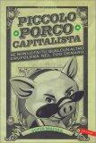 Piccolo Porco Capitalista - Libro