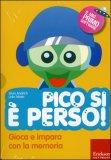 Pico Si è Perso! con Cd-Rom