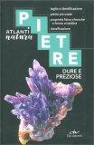 Pietre Dure e Preziose - Atlanti Natura - Libro