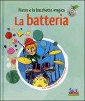 Pietro e la Bacchetta Magica - La Batteria con CD Audio — Libro