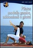 Pilates Modella Gambe, Addominali e Glutei