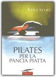 Pilates per la Pancia Piatta