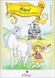 Pilipaf e il Segreto dell'Unicorno Millenario  - Libro
