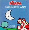 Pimpa - BuonaNotte Luna! - Libro