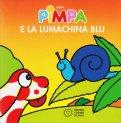 Pimpa e la Lumachina Blu - Libro